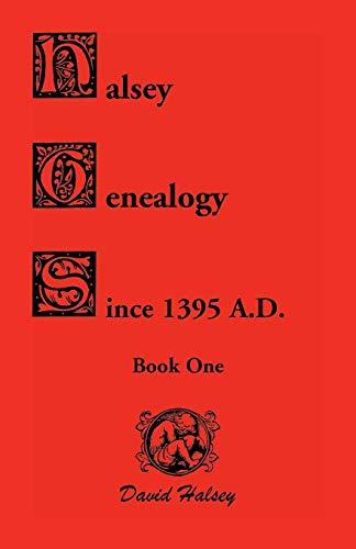 9780788402852: Halsey genealogy since 1395 A.D