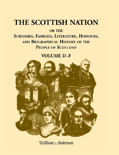 The Scottish Nation Volume D-F: William Anderson