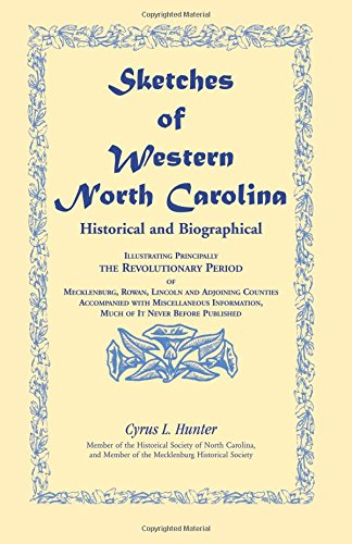 HISTORICAL AND BIOGRAPHICAL SKETCHES OF WESTERN NORTH CAROLINA: Hunter, Cyrus L.