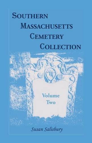 Southern Massachusetts Cemetery Collection: Volume 2: Susan Salisbury