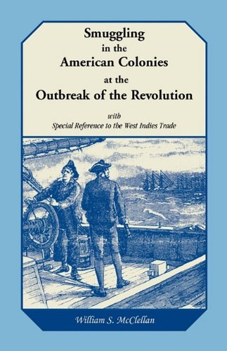 9780788406393: Smuggling in the American Colonies at the Outbreak of the Revolution with Special Reference to the West Indies Trade
