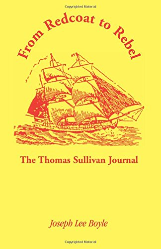 9780788407444: From Redcoat to Rebel: : The Thomas Sullivan Journal