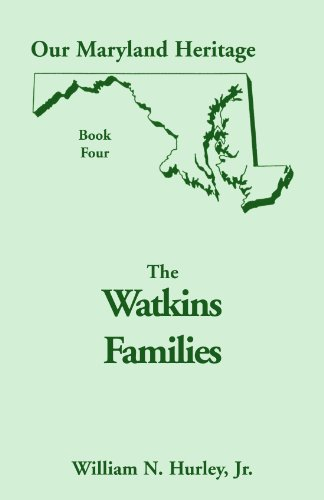 The Watkins families: Being primarily an account of the ancestors and descendants of Jeremiah ...
