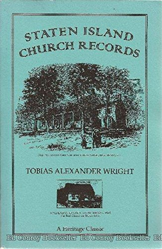 Staten Island Church Records [Collections of the New York Genealogical and Biographical Society V...