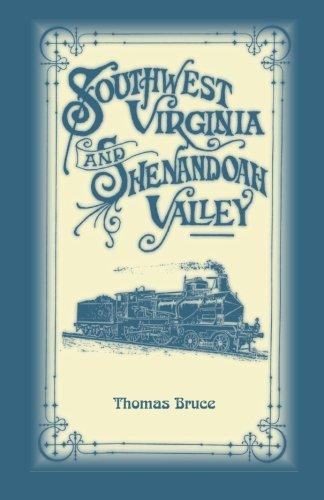 Southwest Virginia Shenandoah Valley: Thomas Bruce