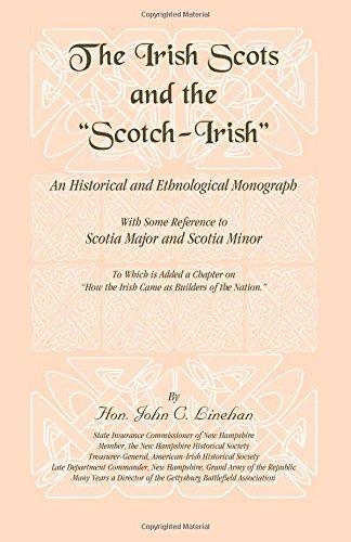 The Irish Scots and the Scotch-Irish: John C. Linehan