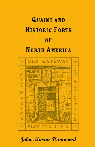 9780788408342: Quaint and Historic Forts of North America
