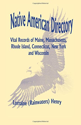 9780788408960: Native American Directory: Vital Records of Maine, Massachusetts, Rhode Island, Connecticut, New York and Wisconsin