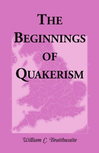 9780788409554: The Beginnings of Quakerism