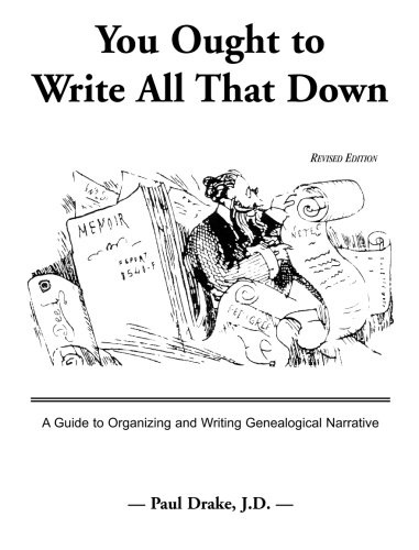 9780788409899: You Ought to Write All That Down: Revised Edition