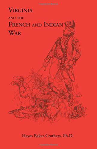 9780788410048: Virginia and The French and Indian War (Heritage classic)