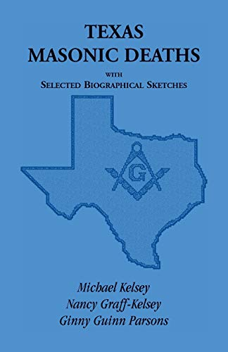 Texas Masonic Deaths with Selected Biographical Sketches: Kelsey, Michael