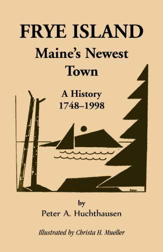 9780788410451: Frye Island 1748-1998