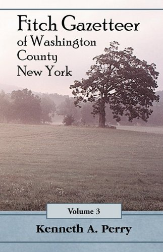 9780788411434: The Fitch Gazetteer: An Annotated Index to the Manuscript History of Washington County, New York Volume 3
