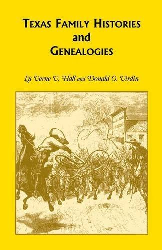 9780788411939: Texas Family Histories and Genealogies