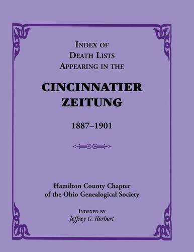 9780788412066: Index of Death Lists appearing in the Cincinnatier Zeitung, 1887-1901