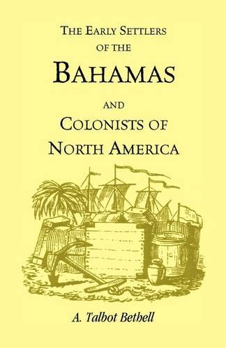 Download Early Settlers of the Bahamas and Colonists of North America