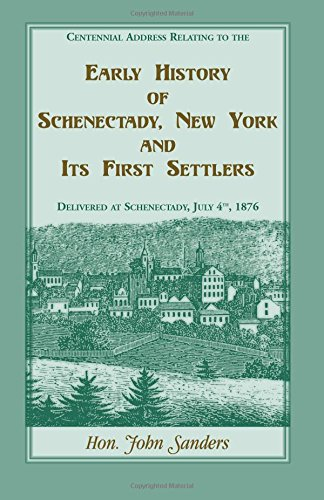 Early History of Schenectedy, New York and Its First Settlers: Sanders, John