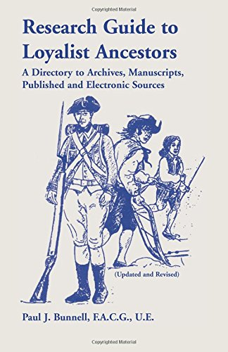 9780788414251: Research Guide to Loyalist Ancestors: A Directory To Archives, Manuscripts, Published and Electronic Sources (Updated & Revised)