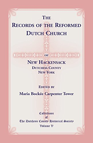 9780788414442: The Records of the Reformed Dutch Church of New Hackensack, Dutchess County, New York