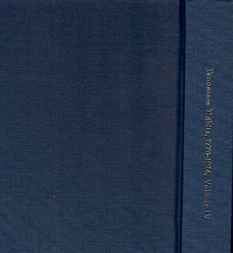 Tennessee Tidbits, 1778-1914, Volume IV: Marjorie Hood Fischer
