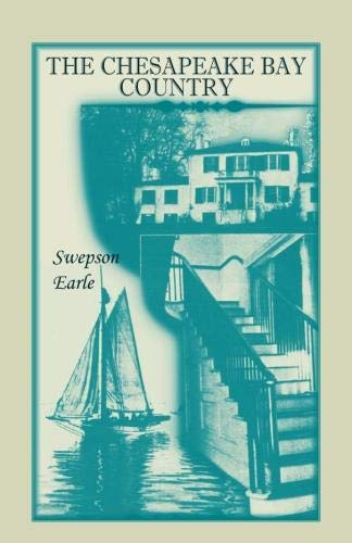 The Chesapeake Bay Country: Swepson Earle