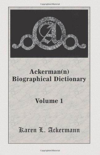 9780788415272: Ackerman(n) Biographical Dictionary, Volume 1