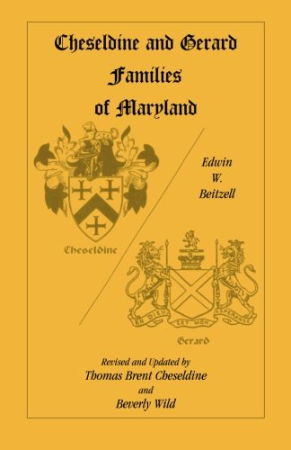 9780788416507: Cheseldine and Gerard Families of Maryland