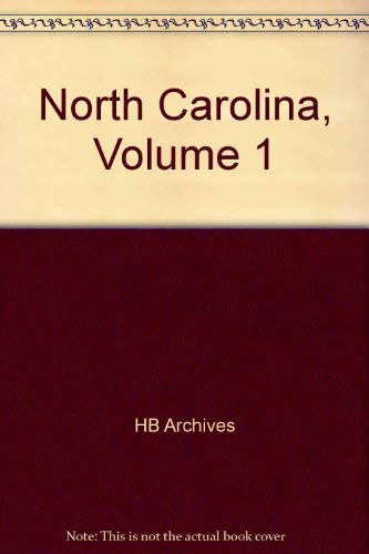 NORTH CAROLINA, Volume 1: HB Archives