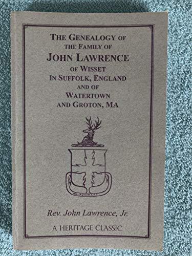 THE GENEALOGY OF THE FAMILY OF JOHN: Rev. John Lawrence,