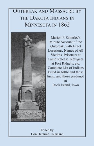 9780788418969: Outbreak and Massacre by the Dakota Indians in Minnesota in 1862