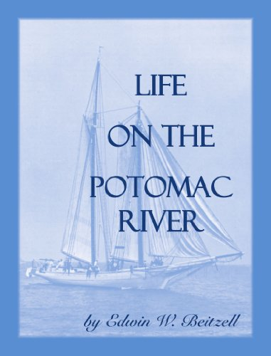 Life on the Potomac River: Edwin W. Beitzell