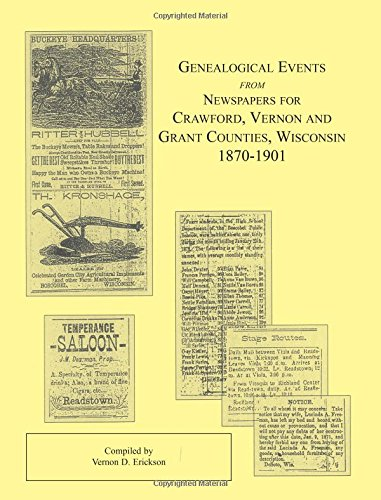 9780788419386: Genealogical Events from Newspapers for Crawford, Vernon and Grant Counties, Wisconsin, 1870-1901