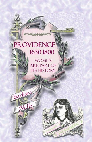 9780788420788: Providence 1630-1800: Women Are Part of Its History