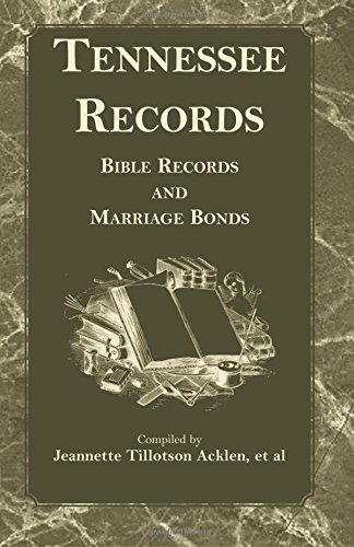 9780788421211: Tennessee Records: Bible Records and Marriage Bonds