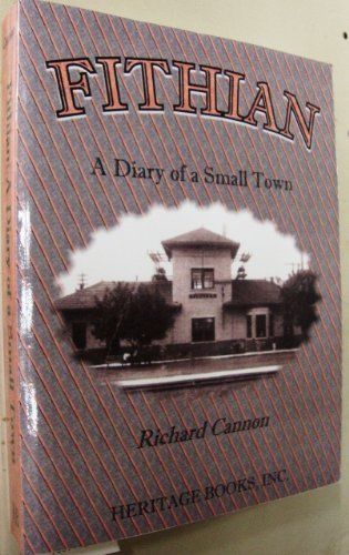 FITHIAN [ILLINOIS]: A Diary of a Small Town: Richard Cannon