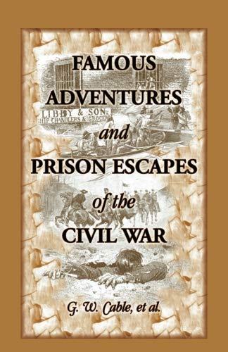 9780788422768: Famous Adventures And Prison Escapes Of The Civil War