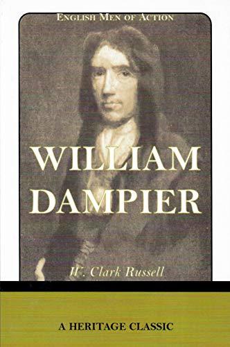 ENGLISH MEN OF ACTION: William Dampier: W. Clark Russell