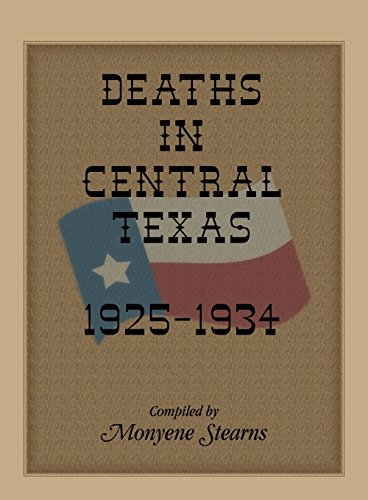 9780788423529: Deaths in Central Texas, 1925-1934
