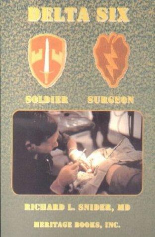 9780788423840: Delta Six, Soldier Surgeon