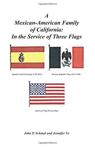 9780788424489: A Mexican-American Family of California: In the Service of Three Flags