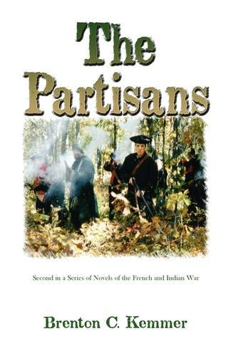 9780788425356: The Partisans: Second in a Series of Novels of the French and Indian War