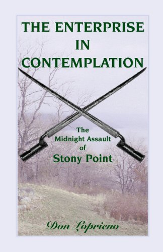 9780788425745: The Enterprise in Contemplation: The Midnight Assault of Stoney Point