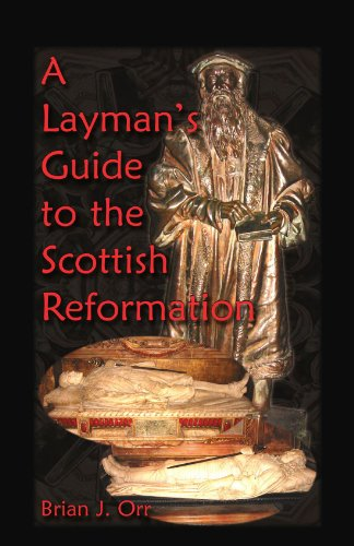 9780788431883: A Layman's Guide to the Scottish Reformation