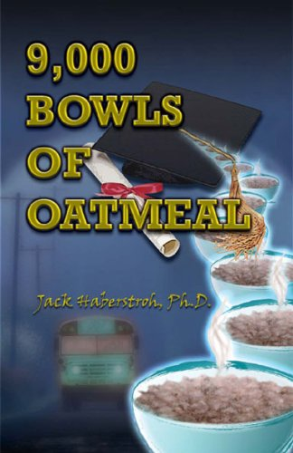 9,000 Bowls of Oatmeal: Jack Haberstroh