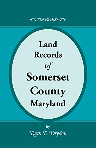 9780788432910: Land Records of Somerset County, Maryland