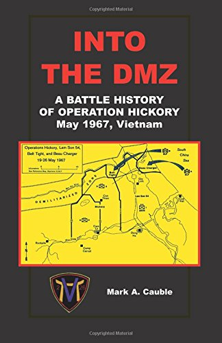 9780788433610: Into the Dmz: A Battle History of Operations Hickory, May 1967, Vietnam