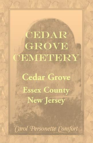 9780788434013: Cedar Grove Cemetery, Cedar Grove, Essex County, New Jersey