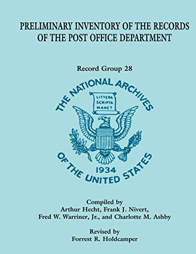 9780788435003: Preliminary Inventory of the Records of the Post Office Department: Record Group 28