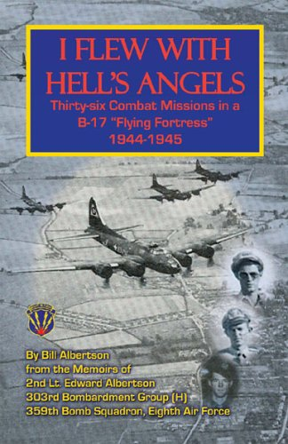 "9780788435065: I Flew With Hell's Angels, Thirty-Six Combat Missions in a B-17 ""Flying Fortress"", 1944-1945"